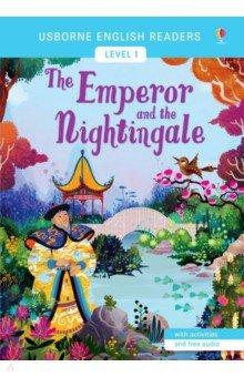 Купить The Emperor and the Nightingale, Usborne, Художественная литература для детей на англ.яз.