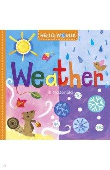 Купить Hello, World! Weather (board bk), Random House, Первые книги малыша на английском языке
