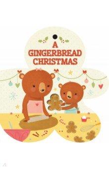 Купить A Gingerbread Christmas (board book), Simon & Schuster UK, Первые книги малыша на английском языке