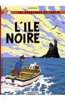 Купить L'ile Noire, Casterman, Литература на французском языке для детей