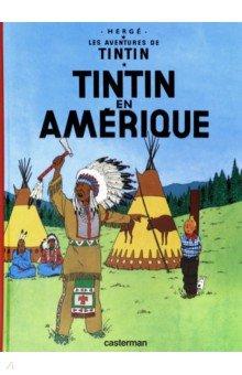 Купить Tintin en Amerique, Casterman, Литература на французском языке для детей