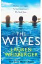 Weisberger Lauren The Wives