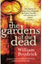 Brodrick William The Gardens of the Dead dead london