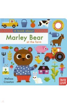 А Book About Marley Bear at the Farm