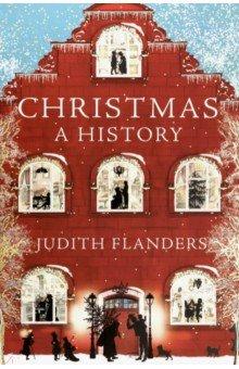 Christmas. A History