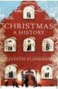 Flanders Judith Christmas. A History