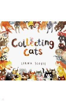 Купить Collecting Cats, Scholastic Inc., Художественная литература для детей на англ.яз.