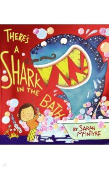 Купить There's a Shark in the Bath, Scholastic Inc., Художественная литература для детей на англ.яз.