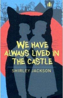 Купить We Have Always Lived in the Castle, Arcturus, Книги для детского досуга на английском языке