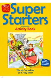 Купить Super Starters. An activity-based course for young learners. Activity Book, Delta Publishing, Изучение иностранного языка
