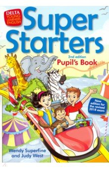 Купить Super Starters. An activity-based course for young learners. Pupil's Book, Delta Publishing, Изучение иностранного языка