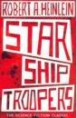 Heinlein Robert Starship Troopers