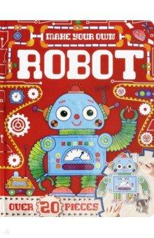 Купить Make Your Own. Robot, Igloo Books, Первые книги малыша на английском языке