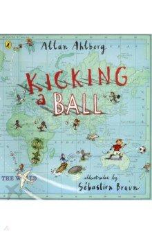 Купить Kicking a Ball (PB), Puffin, Художественная литература для детей на англ.яз.