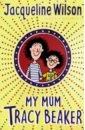 Wilson Jasqueline My Mum Tracy Beaker