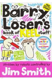Купить Barry Loser's Book of Keel Stuff, Egmont Books, Художественная литература для детей на англ.яз.