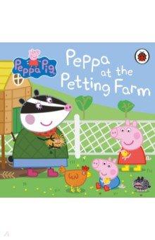 Купить Peppa Pig. Peppa at the Petting Farm, Ladybird, Первые книги малыша на английском языке