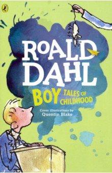 Купить Boy. Tales of Childhood, Puffin, Художественная литература для детей на англ.яз.