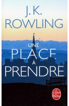 Une place a prendre, Livre de Poche/LGF, Литература на французском языке для детей  - купить со скидкой