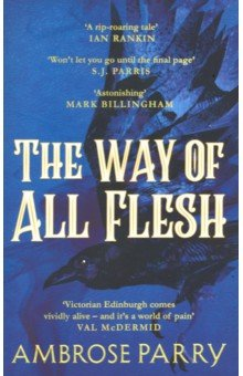 The Way of All Flesh. Parry Ambrose
