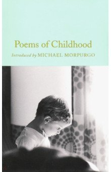 Poems of Childhood. ISBN: 9781509893782