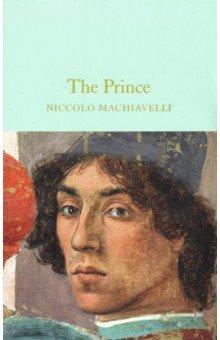 The Prince. Machiavelli Niccolo. ISBN: 9781529008401