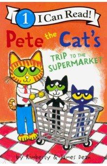 Купить Pete the Cat's Trip to the Supermarket. Level 1, Harper Collins USA, Художественная литература для детей на англ.яз.