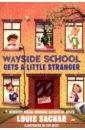 Sachar Louis Wayside School Gets a Little Stranger