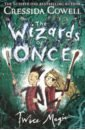 Cowell Cressida The Wizards of Once. Twice Magic цена и фото