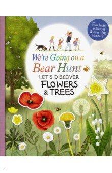 Купить We're Going on a Bear Hunt: Let's Discover Flowers and Trees, Walker Books, Первые книги малыша на английском языке