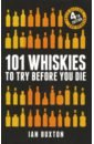 Обложка 101 Whiskies to Try Before You Die