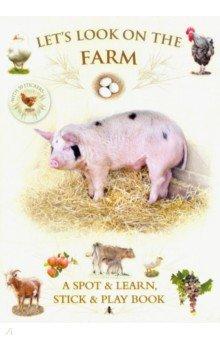 Купить Let's Look On Farm (+ 30 reusable stickers), Bounce Mix, Книги для детского досуга на английском языке