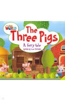 Купить The Three Pigs. A fairy tale. Level 2, National Geographic Learning, Художественная литература для детей на англ.яз.