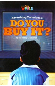 Advertising Techniques. Do you Buy It? Level 6