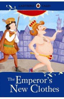 The Emperor's New Clothes, Ladybird, Художественная литература для детей на англ.яз.  - купить со скидкой