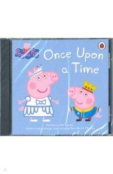 Купить Peppa Pig. Once Upon a Time (CD), Ladybird, Первые книги малыша на английском языке