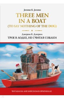 Three Men in a Boat (To Say Nothing of the