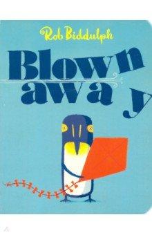 Купить Blown Away, Harper Collins UK, Художественная литература для детей на англ.яз.