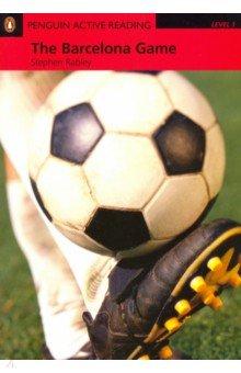 Купить The Barcelona Game, The Bk +R Pk, Pearson, Художественная литература для детей на англ.яз.