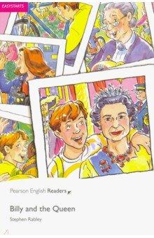 Купить Billy and the Queen, Pearson, Художественная литература для детей на англ.яз.