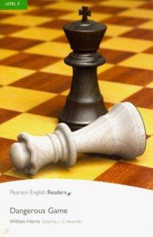 Dangerous Game. Harris William. ISBN: 9781405881814