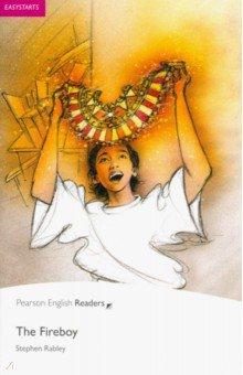 Купить The Fireboy, Pearson, Художественная литература для детей на англ.яз.