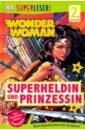 SUPERLESER! Wonder Woman Superheldin und Prinzessin