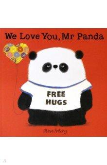 Купить We Love You, Mr Panda, Hodder, Первые книги малыша на английском языке