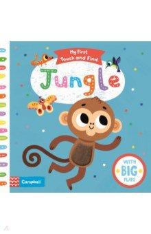 Купить My First Touch and Find. Jungle, Mac Children Books, Первые книги малыша на английском языке