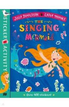 Купить The Singing Mermaid Sticker Book, Mac Children Books, Книги для детского досуга на английском языке