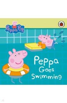 Peppa Pig. Peppa Goes Swimming, Ladybird, Первые книги малыша на английском языке  - купить со скидкой