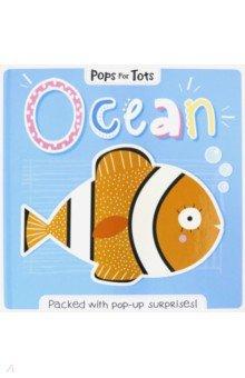 Купить Pops for Tots. Ocean, Igloo Books, Первые книги малыша на английском языке