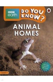 Купить Do You Know? Animal Homes (Level 2), Ladybird, Нехудожественная литература для детей на англ.яз.