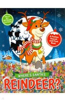 Купить Where's Santa's Reindeer? A Festive Search Book, Michael O'Mara, Книги для детского досуга на английском языке